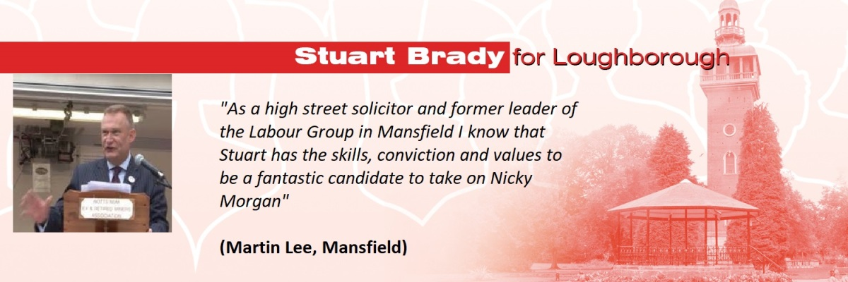 Glad to be able to share these supportive comments for my Loughborough PPC campaign from Martin Lee, former Labour Councillor, lawyer and a true Labourman
