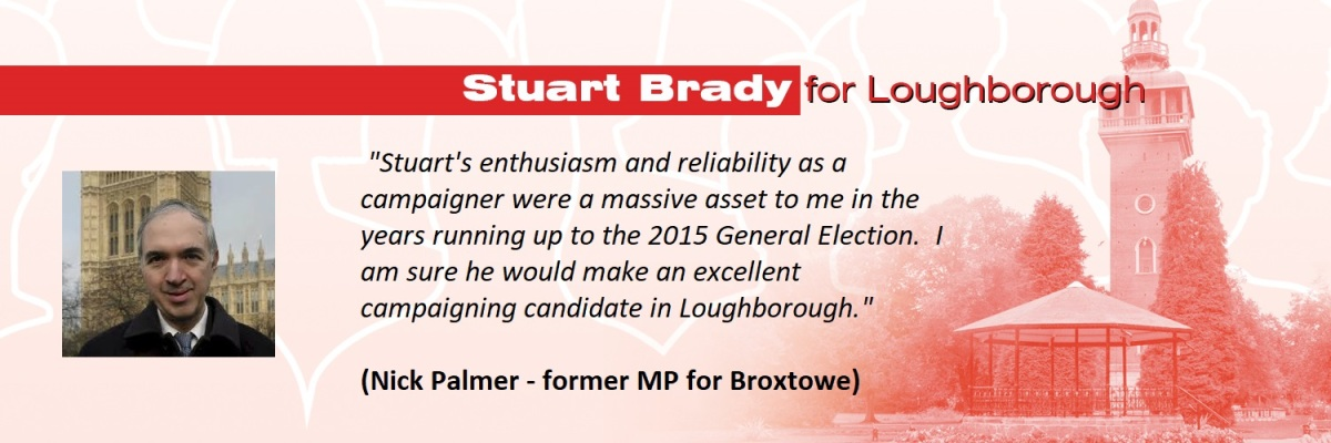 Glad to be able to share these supportive comments for my Loughborough PPC campaign from Nick Palmer, former MP in the East Midlands