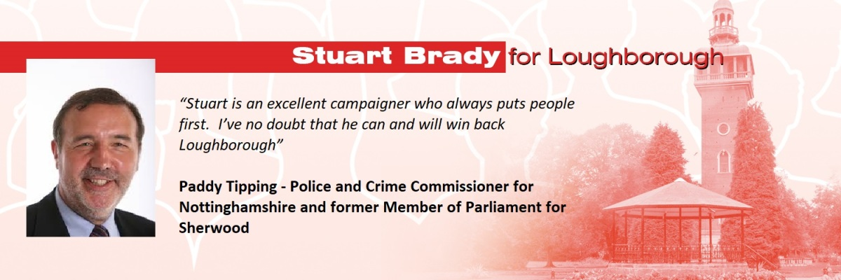 Glad to be able to share these supportive comments for my Loughborough PPC campaign from Notts Police and Crime Commissioner PaddyTipping